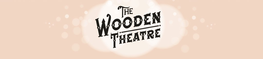 The Wooden Theatre